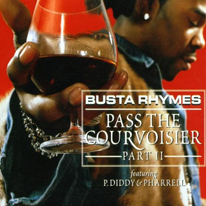 Pass_The_Courvoisier_II_-_Busta_Rhymes